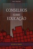Conselhos sobre a Educação