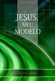 Jesus Meu Modelo